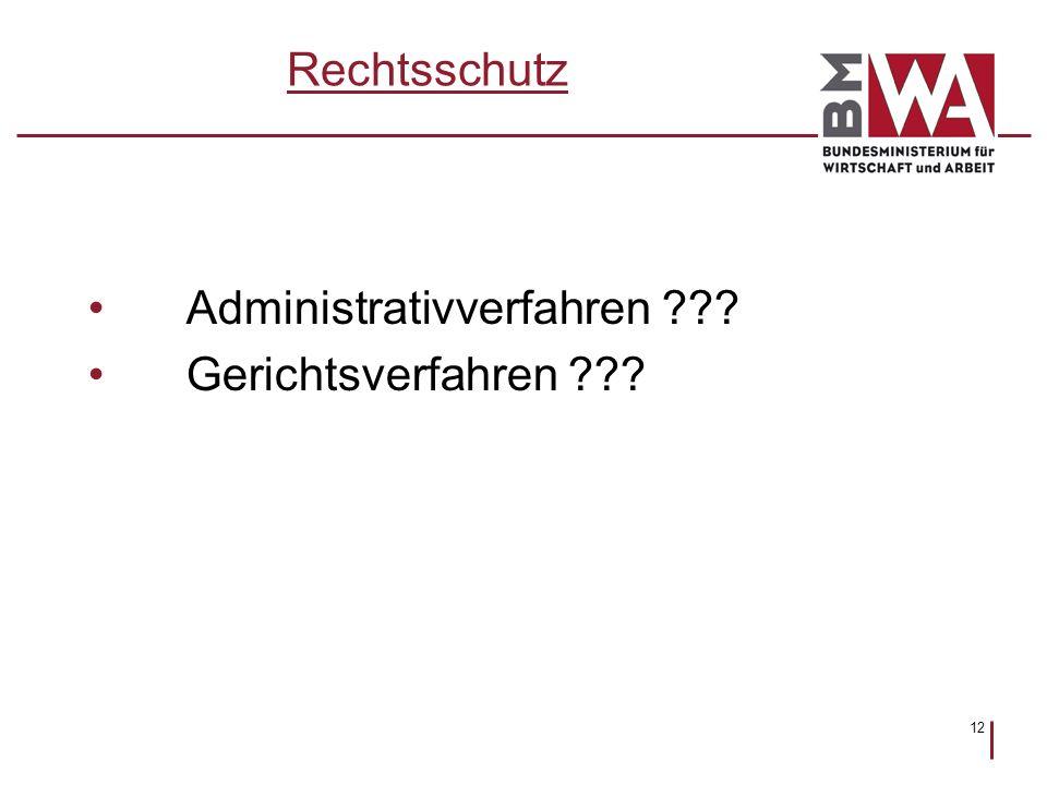 Rechtsschutz Administrativverfahren Gerichtsverfahren