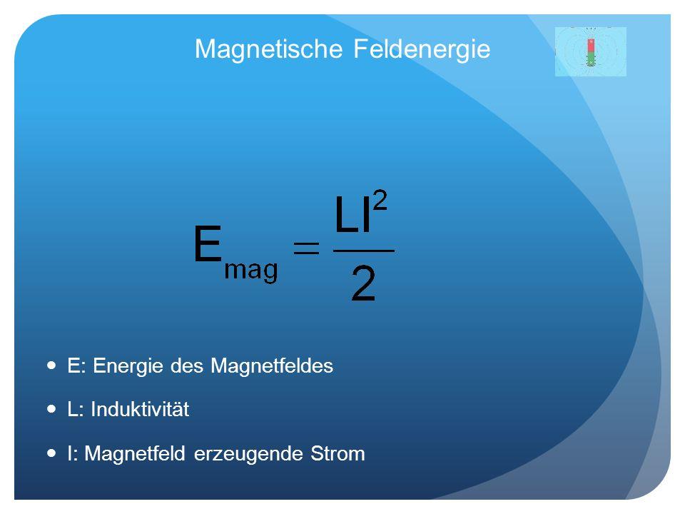 Magnetische Feldenergie