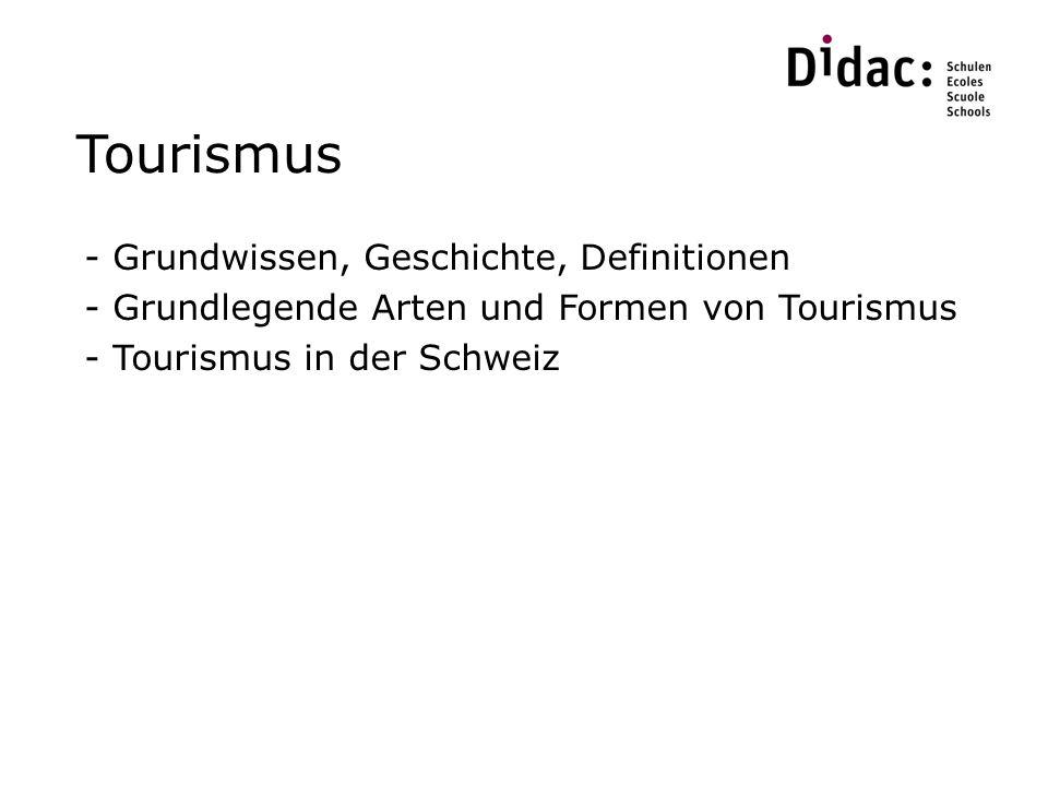 Tourismus Grundwissen, Geschichte, Definitionen