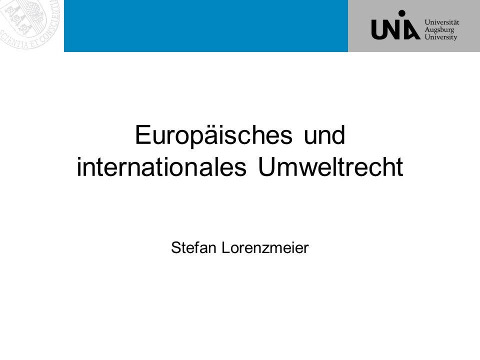 Europäisches und internationales Umweltrecht