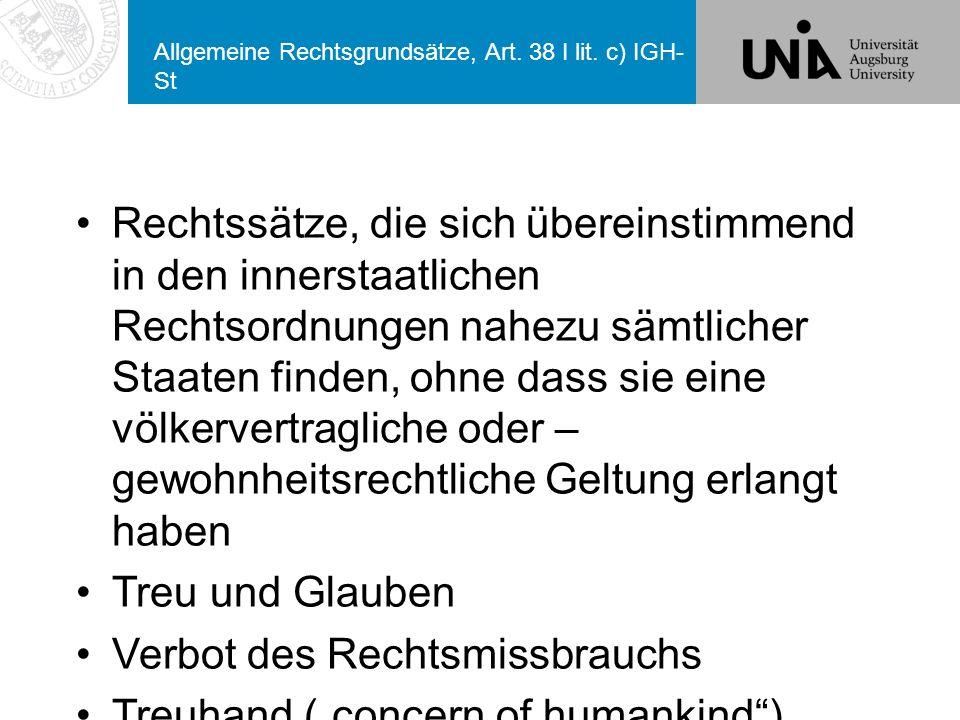 Allgemeine Rechtsgrundsätze, Art. 38 I lit. c) IGH-St