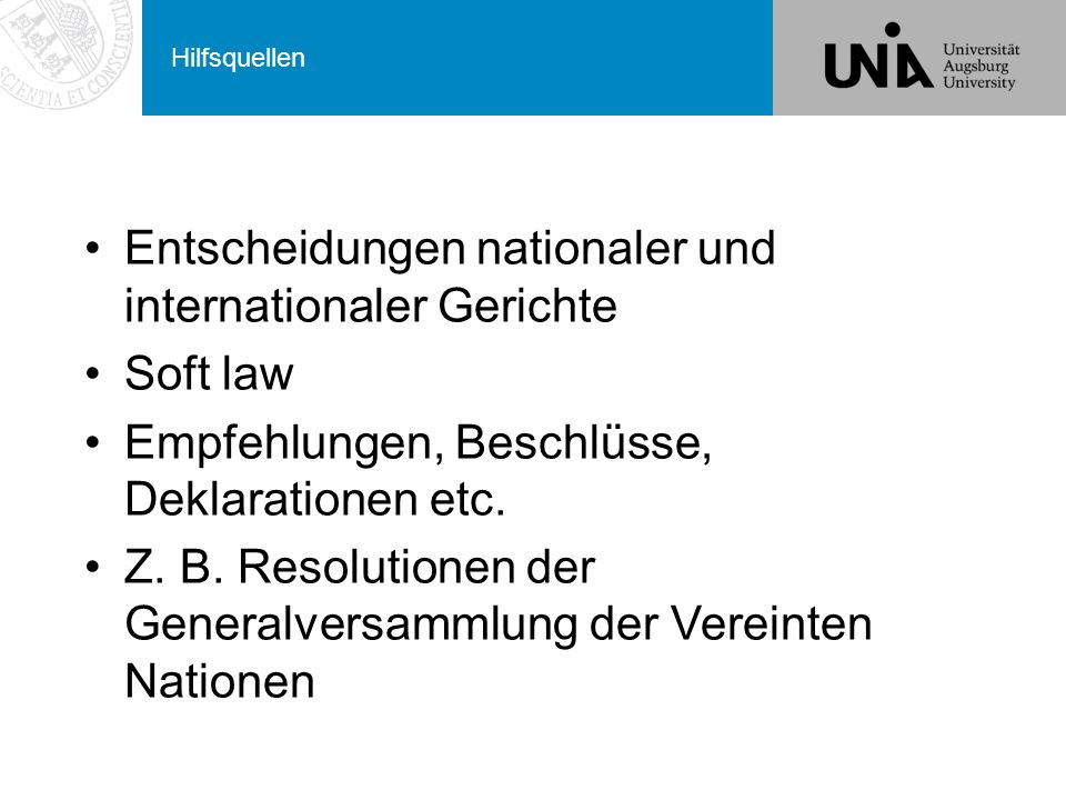 Entscheidungen nationaler und internationaler Gerichte Soft law