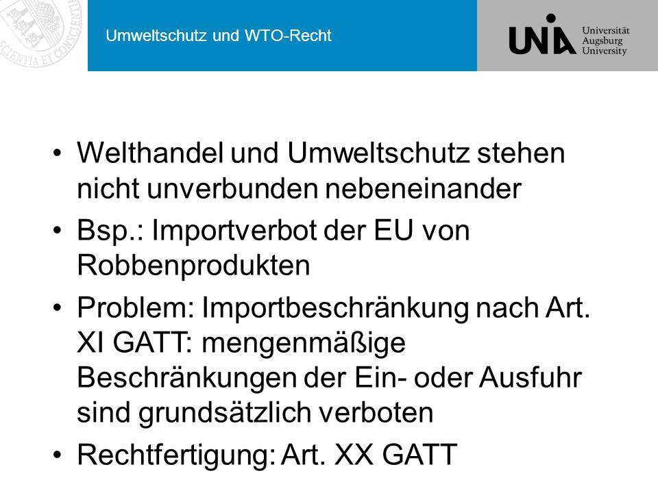 Umweltschutz und WTO-Recht