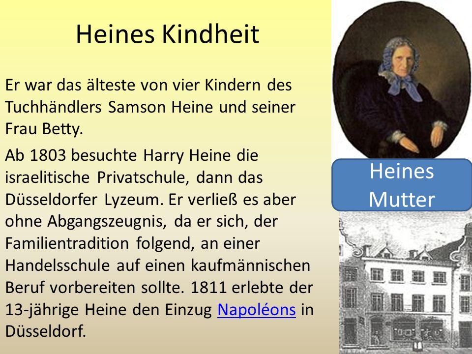 Heines Kindheit Heines Mutter