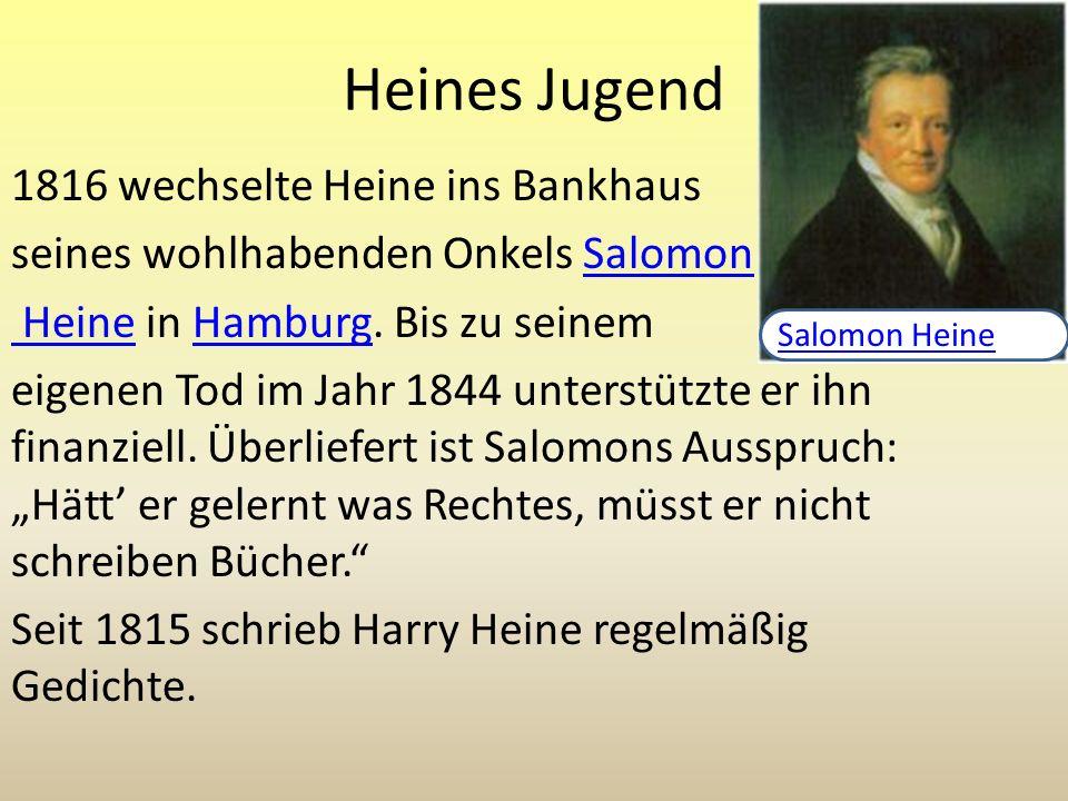Heines Jugend 1816 wechselte Heine ins Bankhaus
