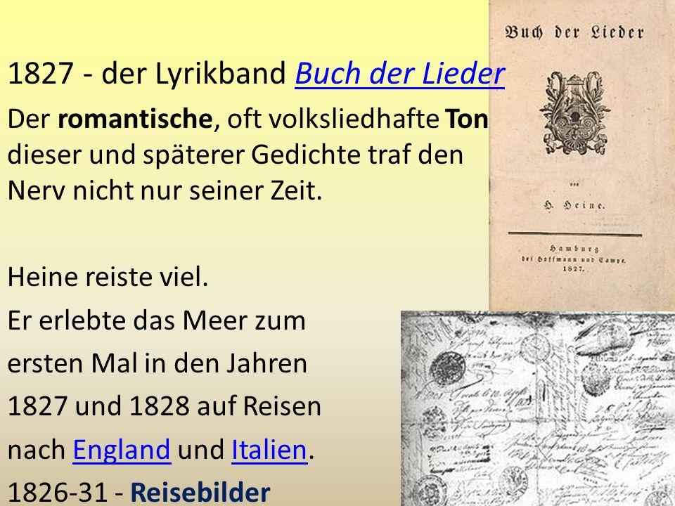 1827 - der Lyrikband Buch der Lieder