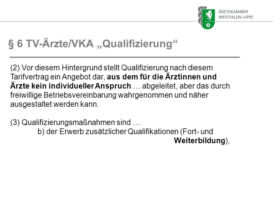 """§ 6 TV-Ärzte/VKA """"Qualifizierung"""