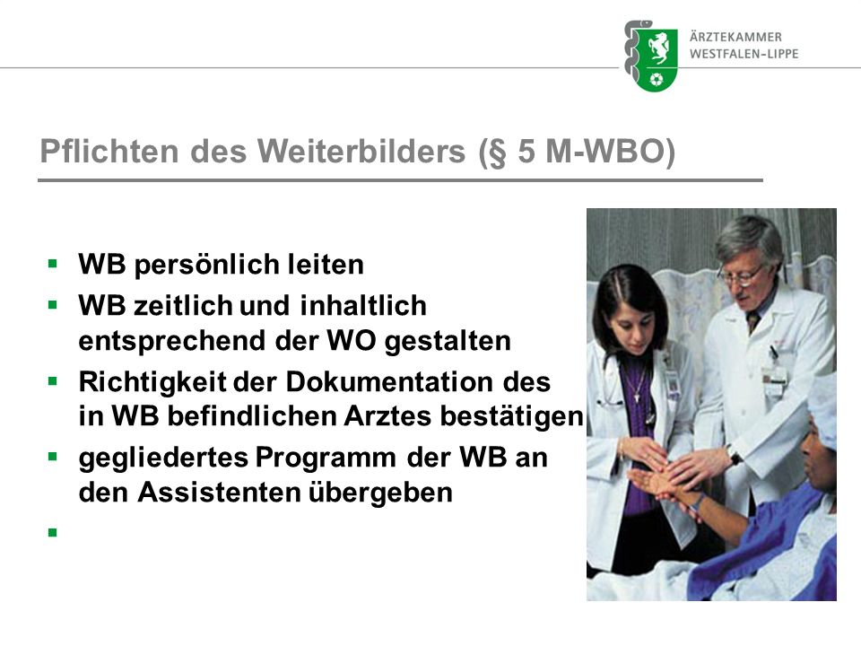Pflichten des Weiterbilders (§ 5 M-WBO)