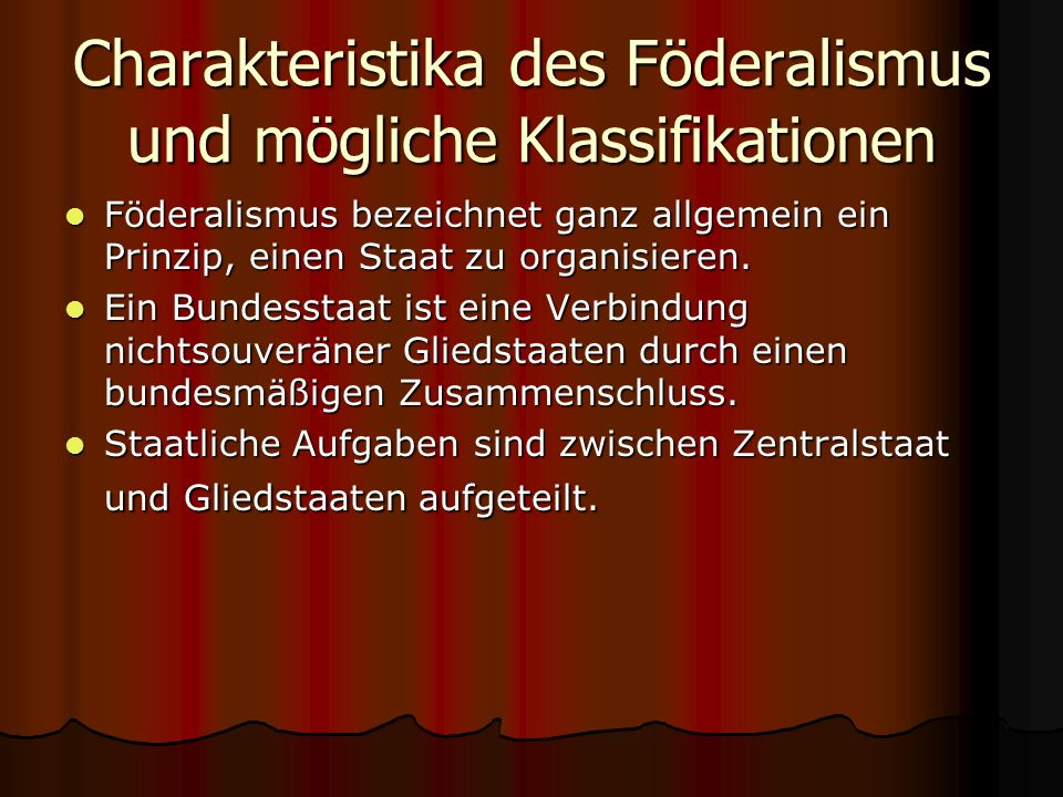Charakteristika des Föderalismus und mögliche Klassifikationen