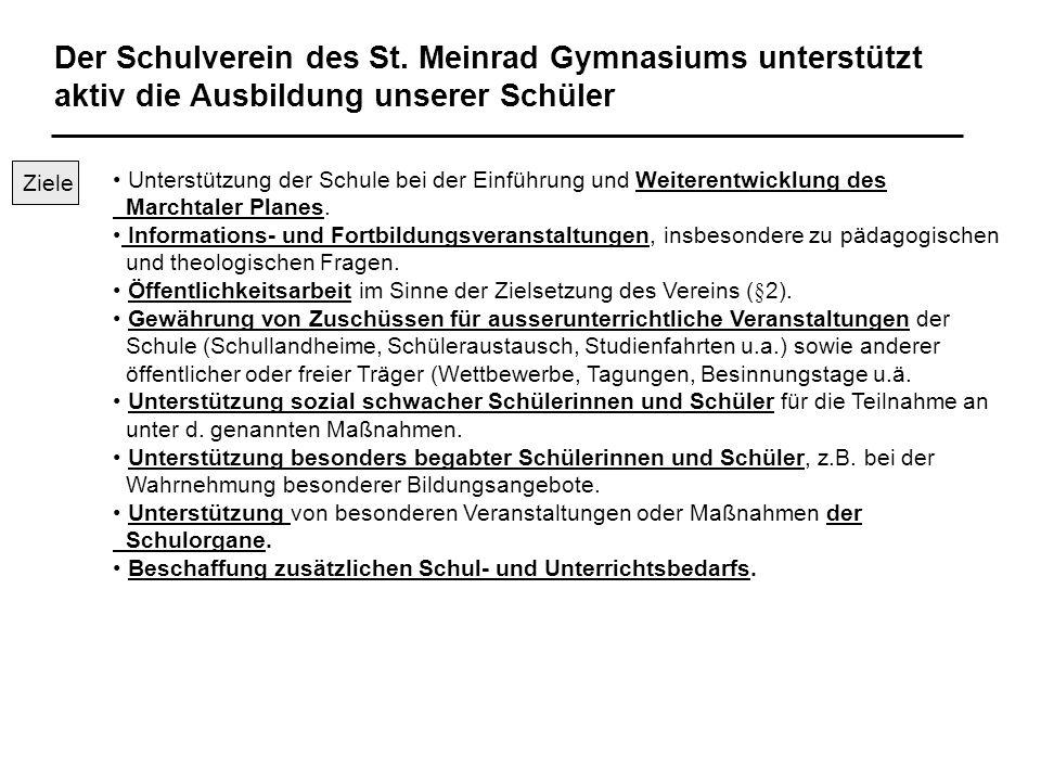 Der Schulverein des St. Meinrad Gymnasiums unterstützt aktiv die Ausbildung unserer Schüler