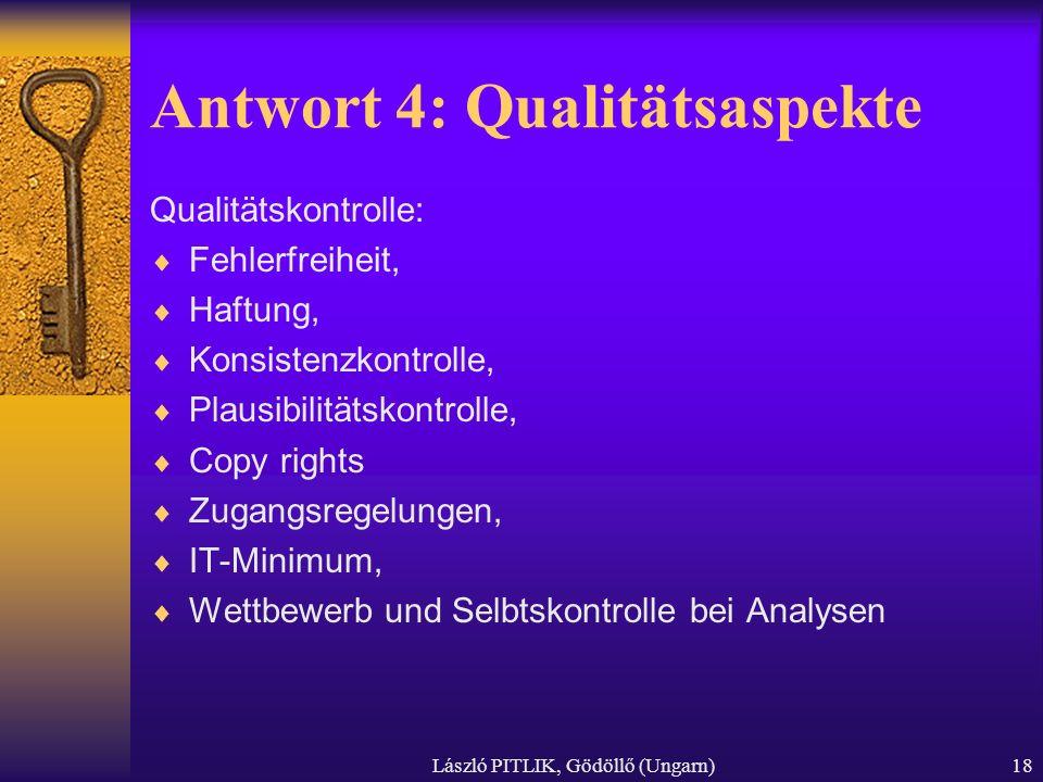 Antwort 4: Qualitätsaspekte