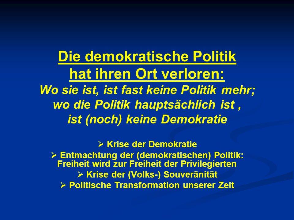 Krise der (Volks-) Souveränität Politische Transformation unserer Zeit
