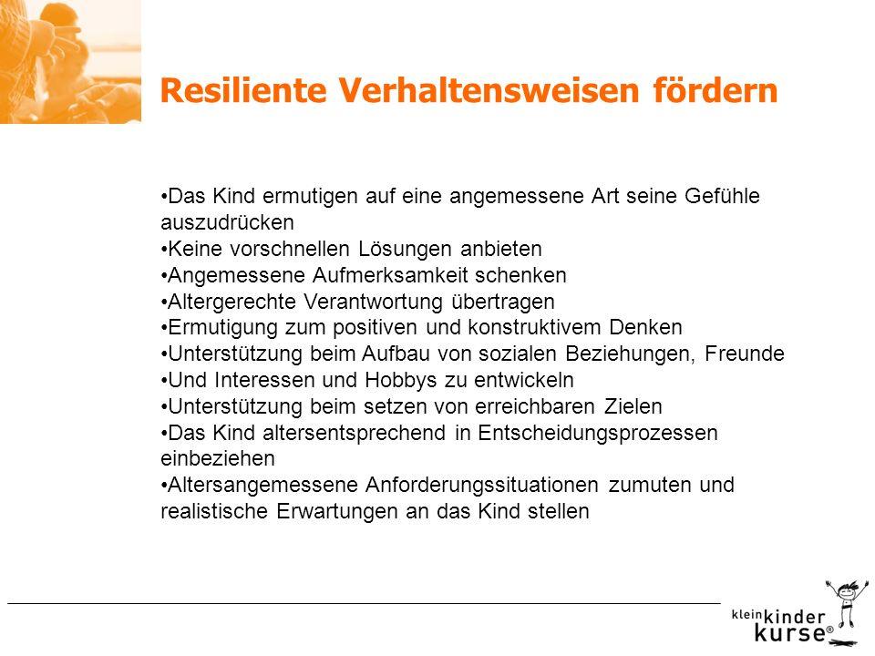 Resiliente Verhaltensweisen fördern
