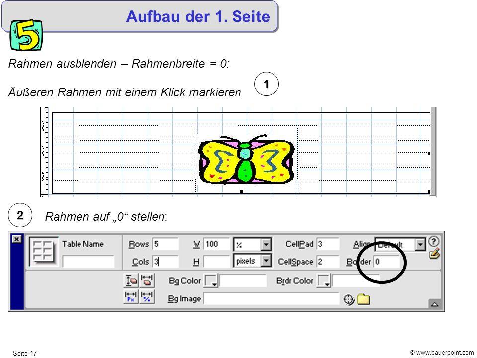 Aufbau der 1. Seite Rahmen ausblenden – Rahmenbreite = 0: