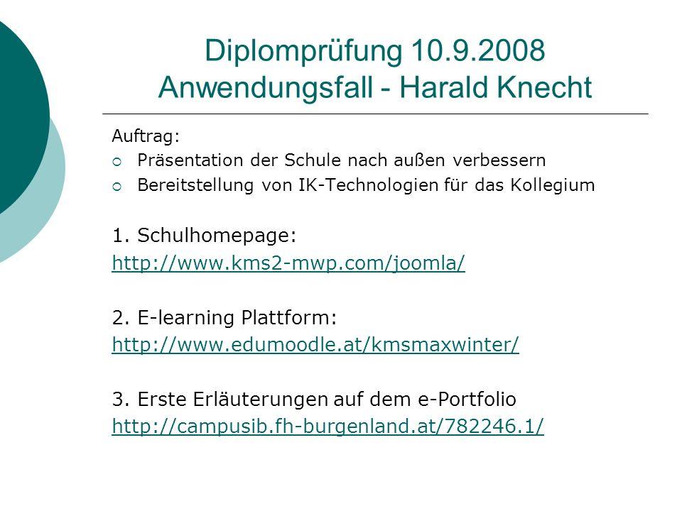 Diplomprüfung 10.9.2008 Anwendungsfall - Harald Knecht