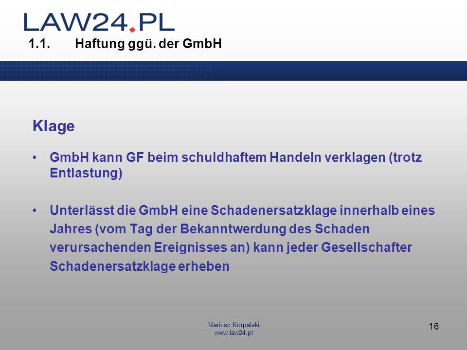 Klage 1.1. Haftung ggü. der GmbH