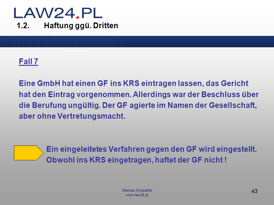 Eine GmbH hat einen GF ins KRS eintragen lassen, das Gericht