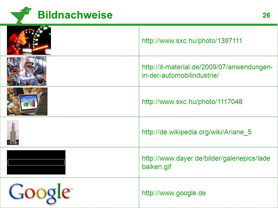 Bildnachweise http://www.sxc.hu/photo/1397111 26