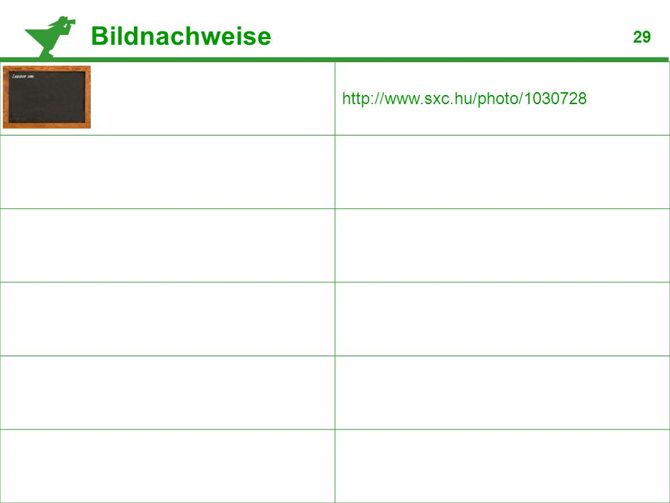 Bildnachweise 29 http://www.sxc.hu/photo/1030728