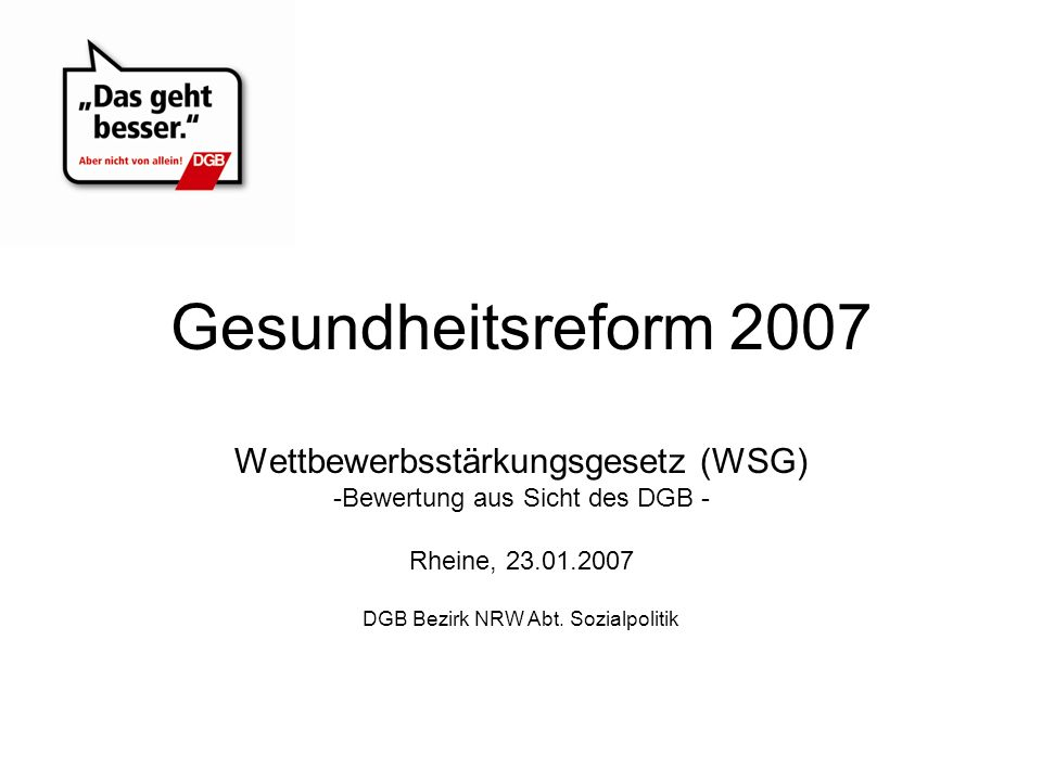 Gesundheitsreform 2007 Wettbewerbsstärkungsgesetz (WSG)
