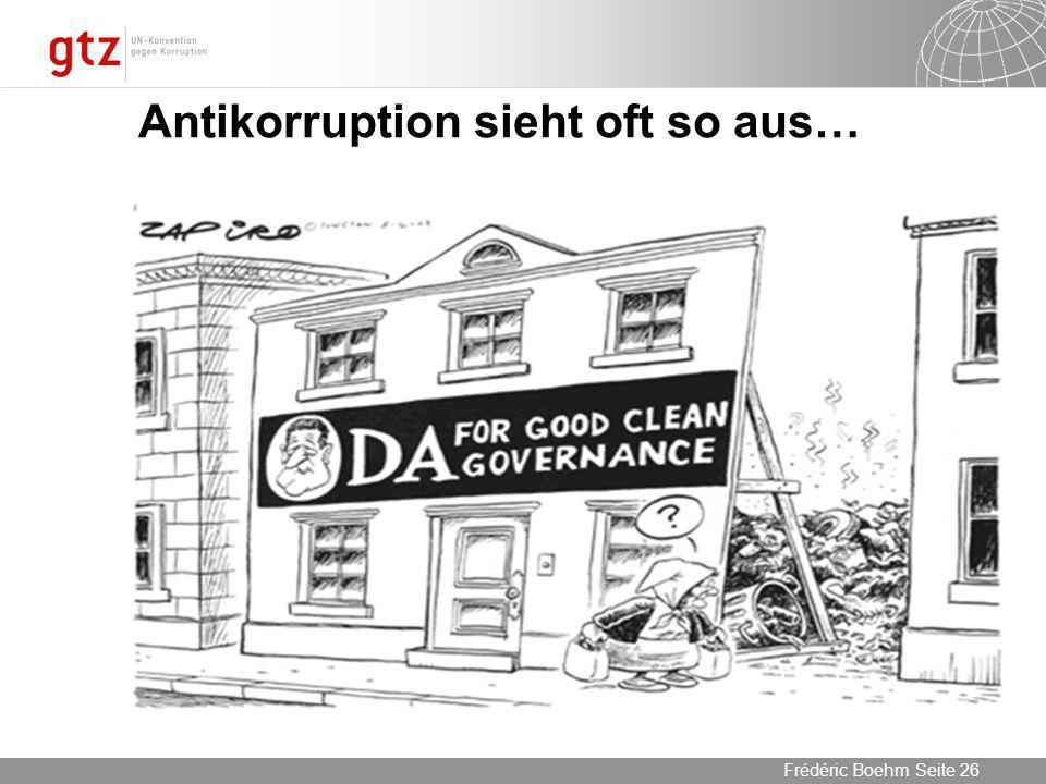 Antikorruption sieht oft so aus…