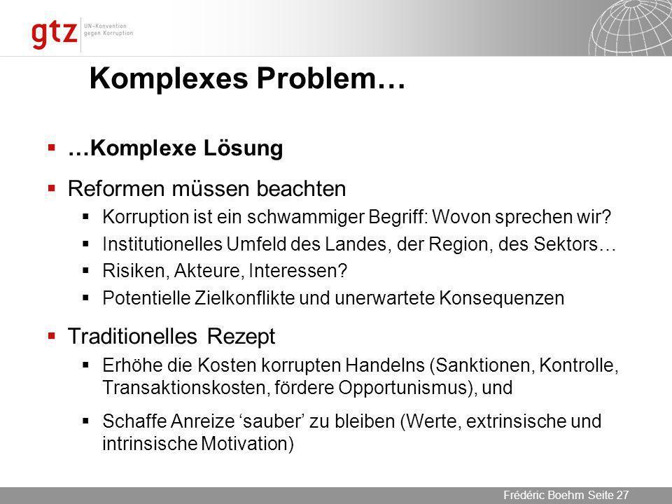 Komplexes Problem… …Komplexe Lösung Reformen müssen beachten