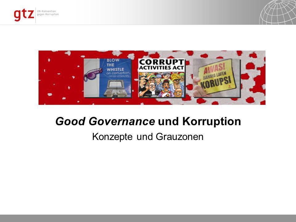 Good Governance und Korruption Konzepte und Grauzonen