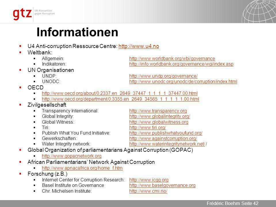 Informationen U4 Anti-corruption Ressource Centre: http://www.u4.no