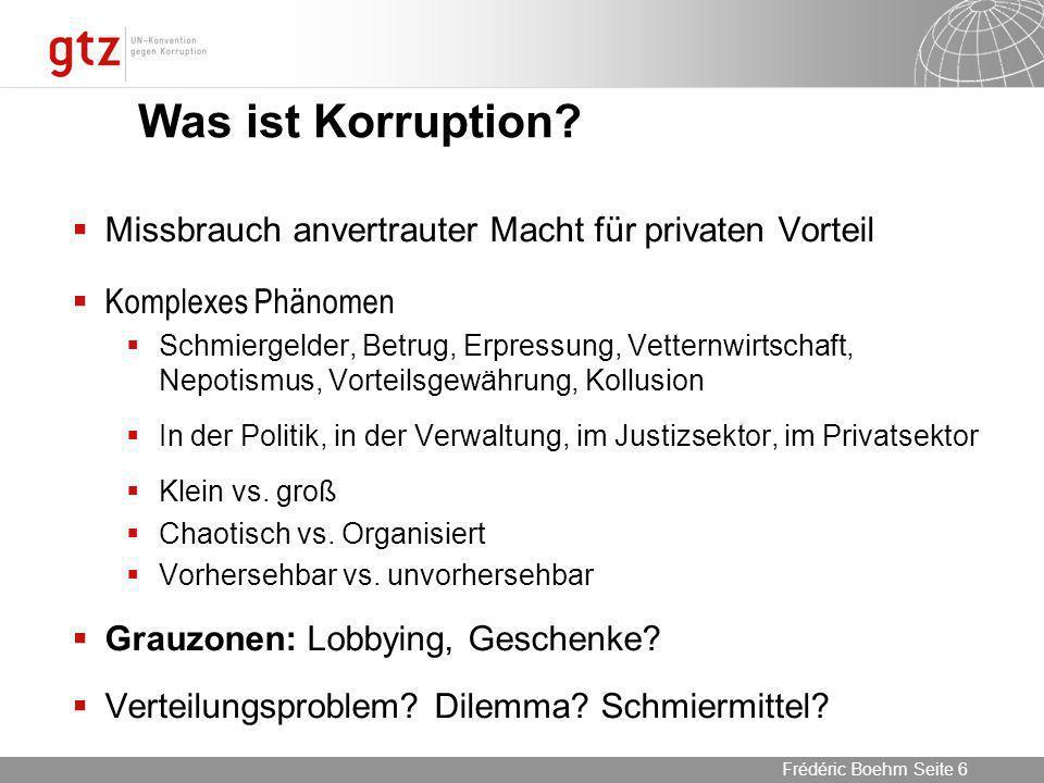 Was ist Korruption Missbrauch anvertrauter Macht für privaten Vorteil