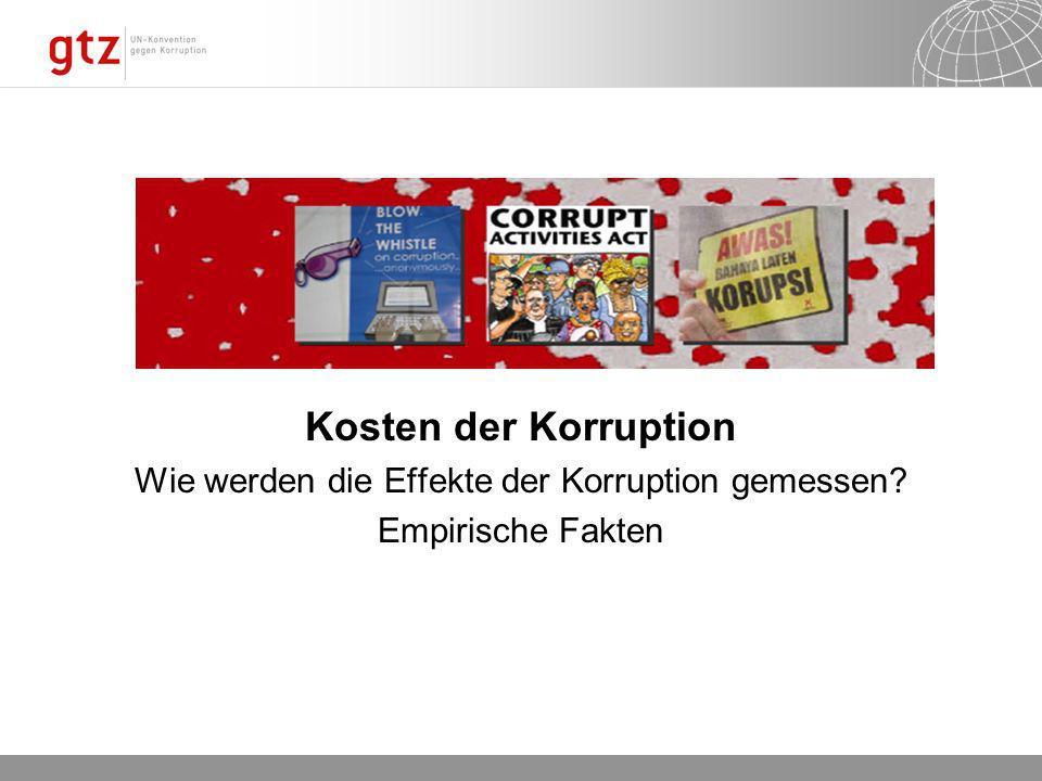 Wie werden die Effekte der Korruption gemessen