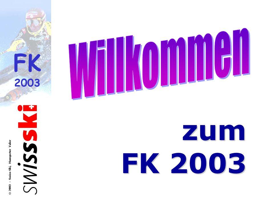 Willkommen zum FK 2003