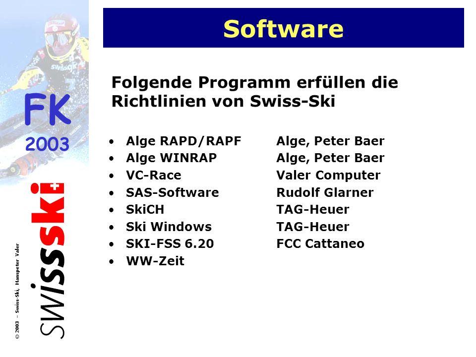 Software Folgende Programm erfüllen die Richtlinien von Swiss-Ski