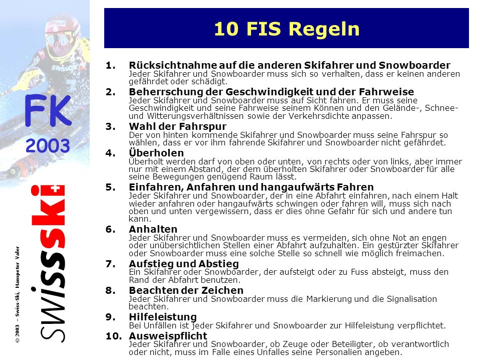 10 FIS Regeln
