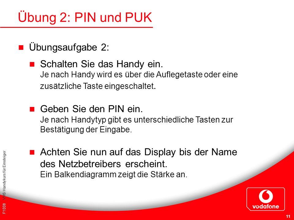 Übung 2: PIN und PUK Übungsaufgabe 2: