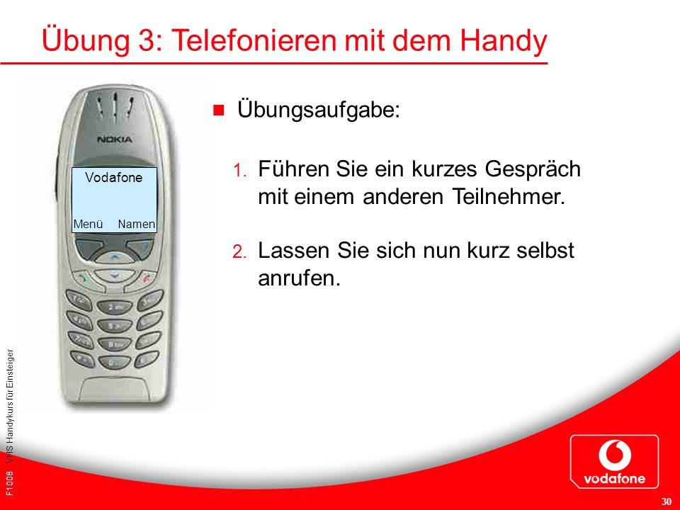 Übung 3: Telefonieren mit dem Handy