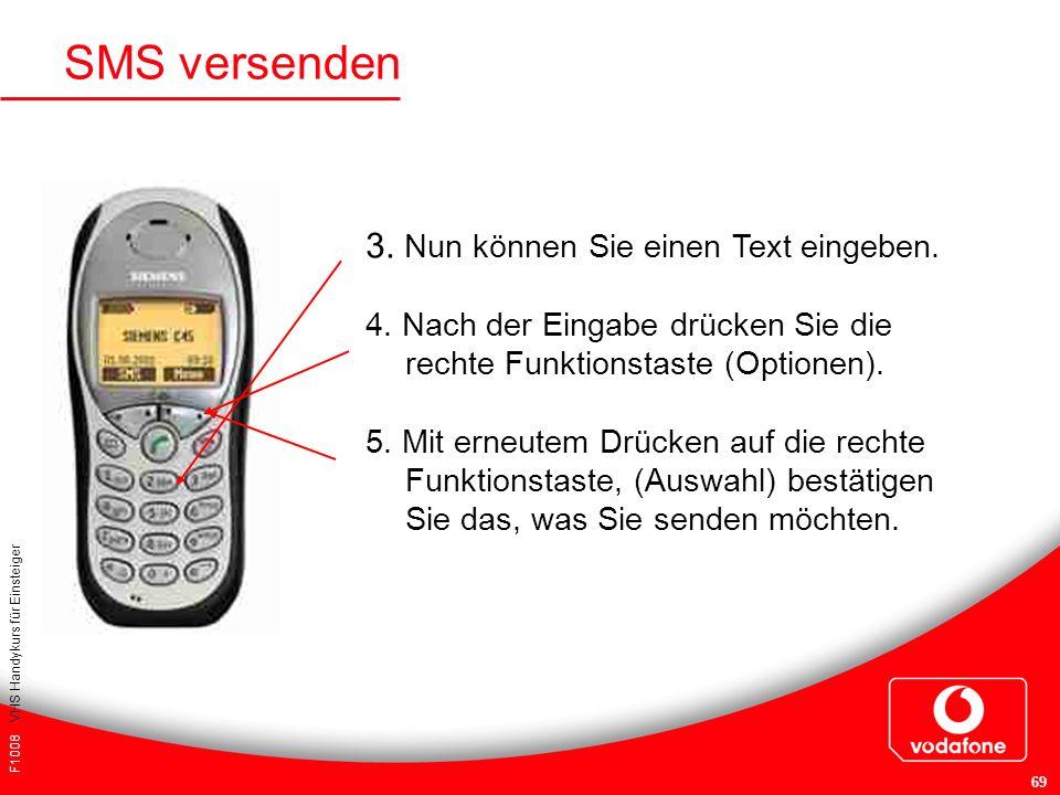 SMS versenden 3. Nun können Sie einen Text eingeben.