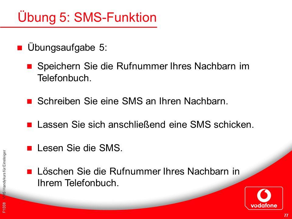 Übung 5: SMS-Funktion Übungsaufgabe 5: