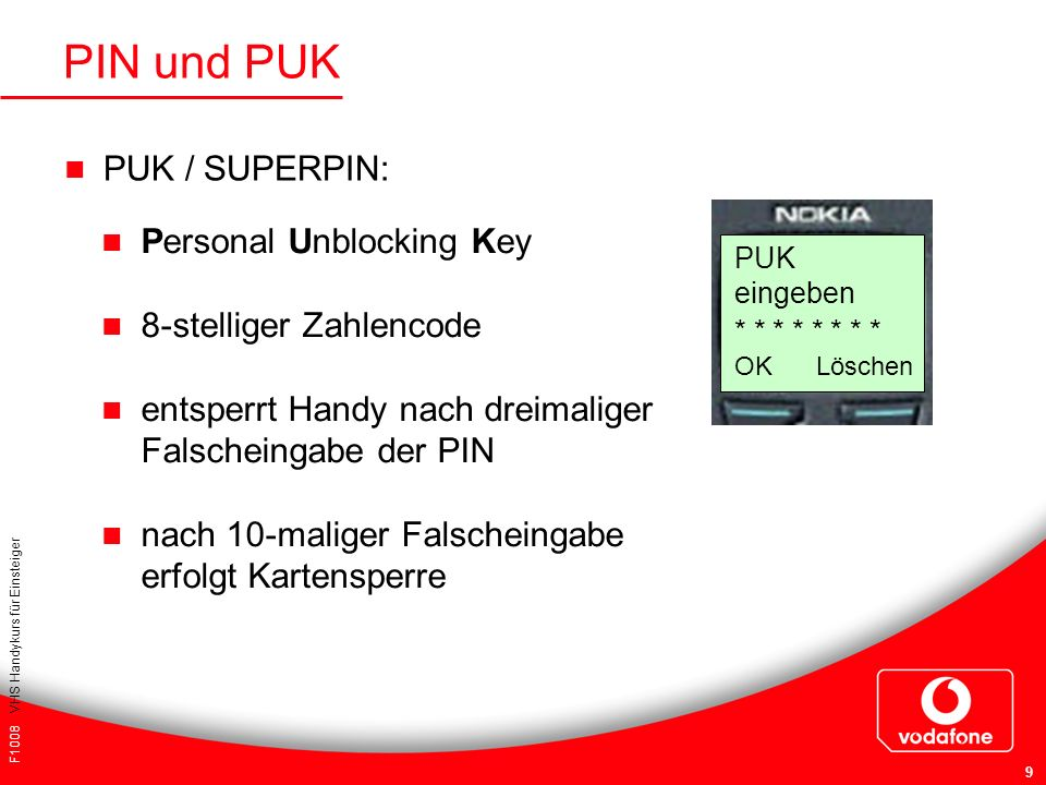 PIN und PUK PUK / SUPERPIN: Personal Unblocking Key