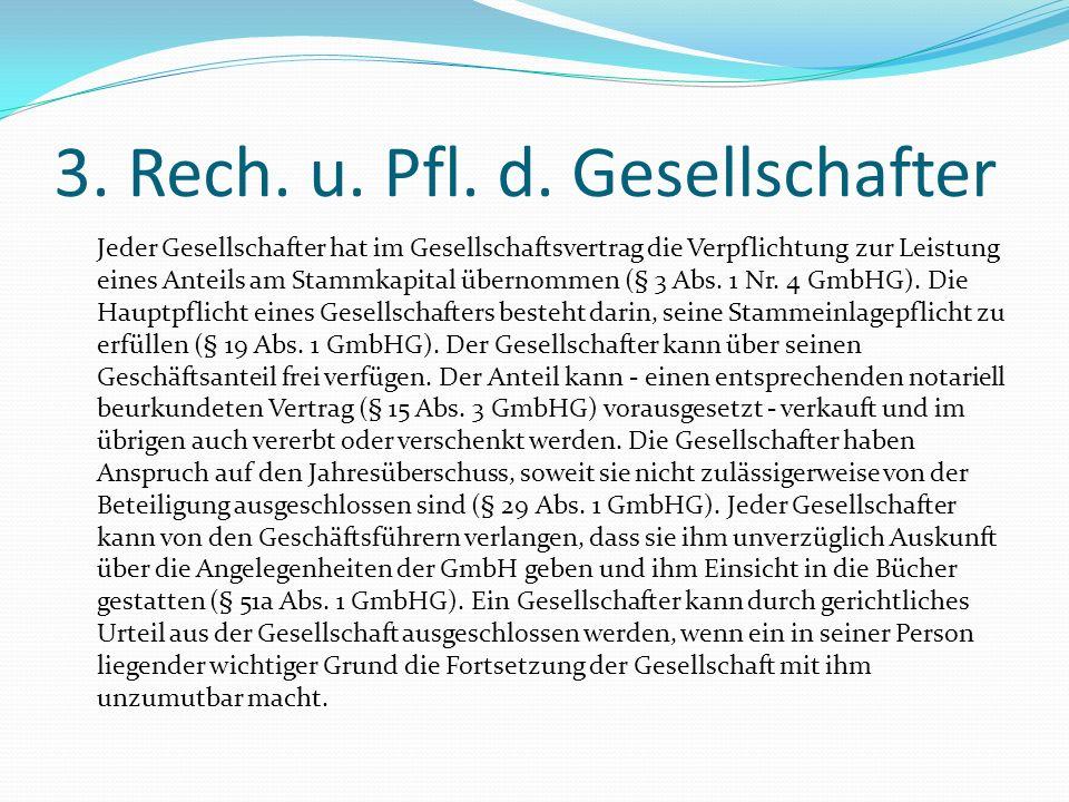 3. Rech. u. Pfl. d. Gesellschafter
