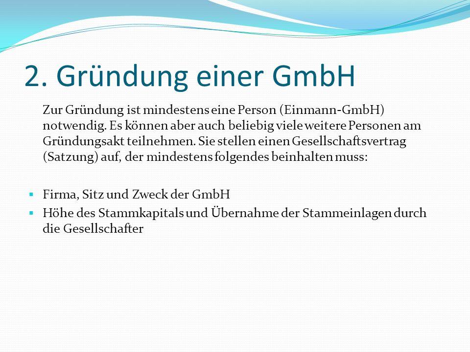 2. Gründung einer GmbH