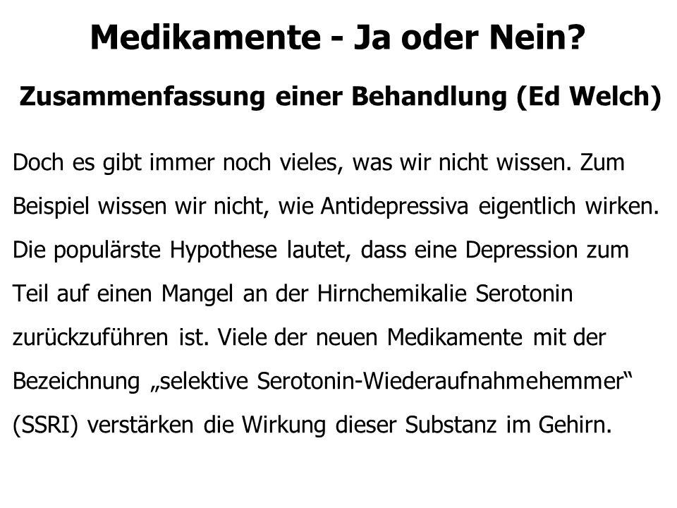 Medikamente - Ja oder Nein