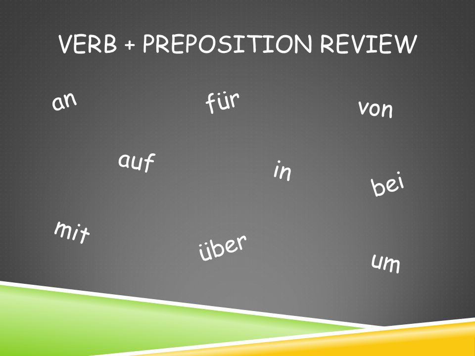 Verb + Preposition Review