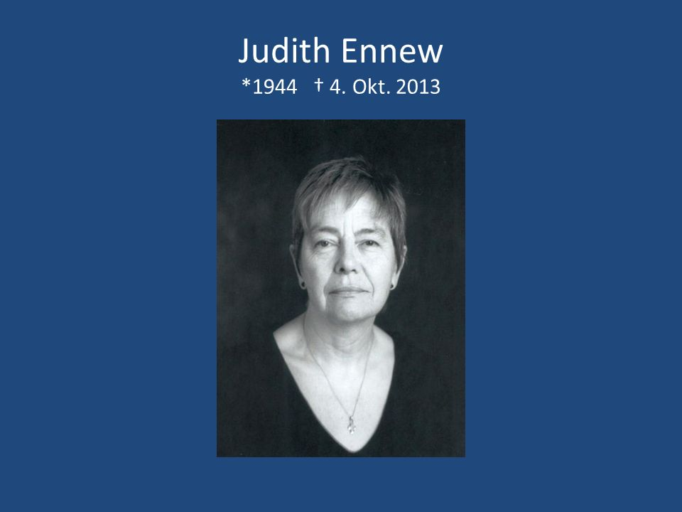 Judith Ennew *1944 † 4. Okt. 2013