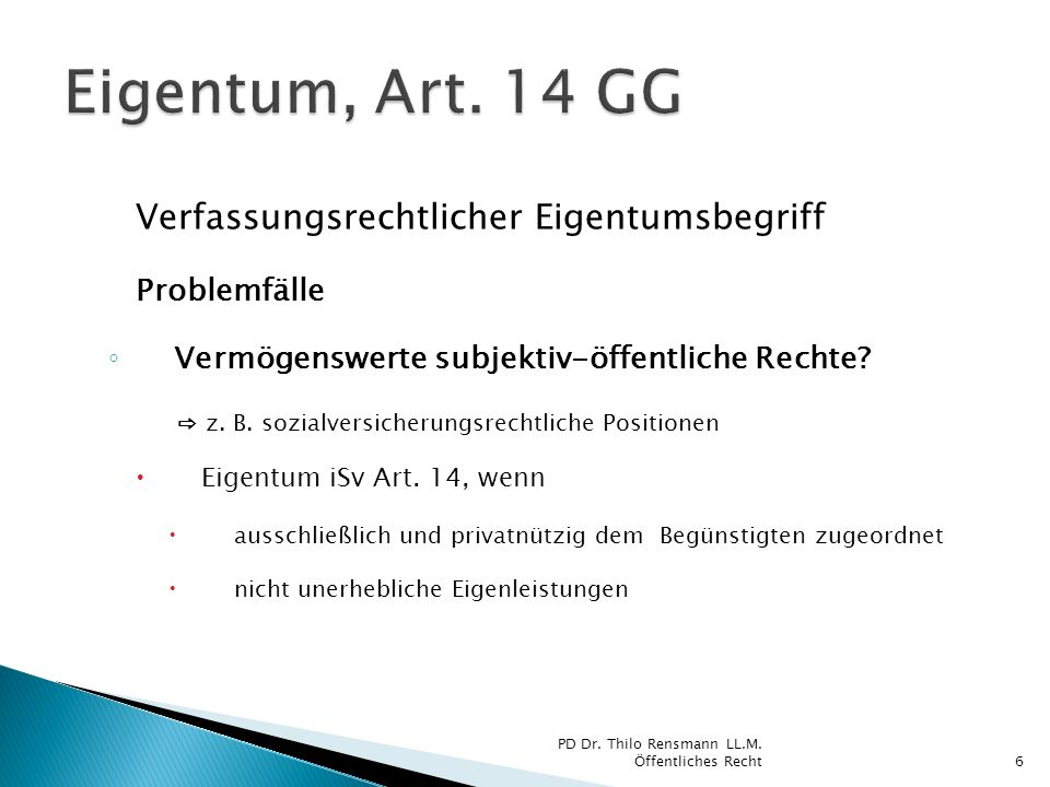 Eigentum, Art. 14 GG Verfassungsrechtlicher Eigentumsbegriff