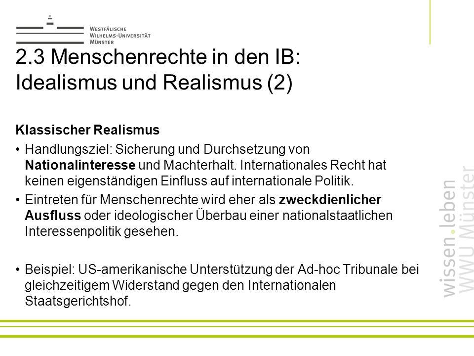 2.3 Menschenrechte in den IB: Idealismus und Realismus (2)