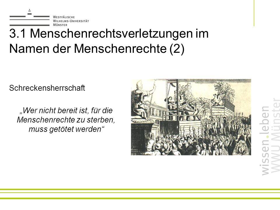 3.1 Menschenrechtsverletzungen im Namen der Menschenrechte (2)
