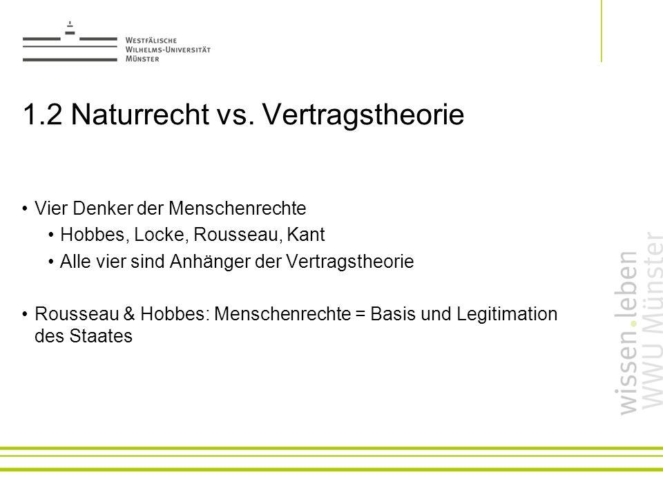 1.2 Naturrecht vs. Vertragstheorie