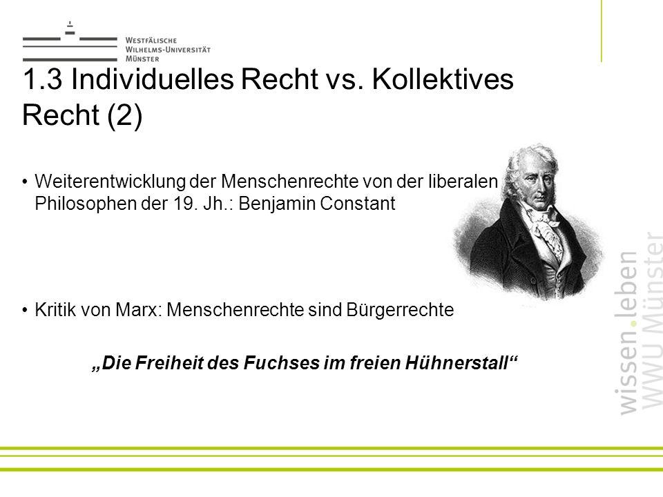 1.3 Individuelles Recht vs. Kollektives Recht (2)