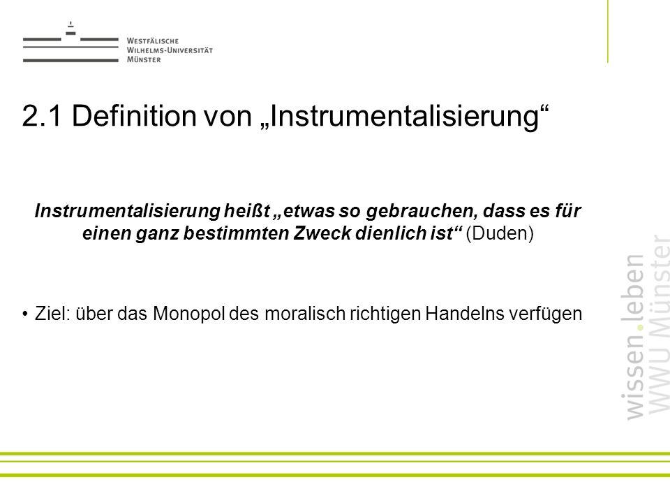 """2.1 Definition von """"Instrumentalisierung"""