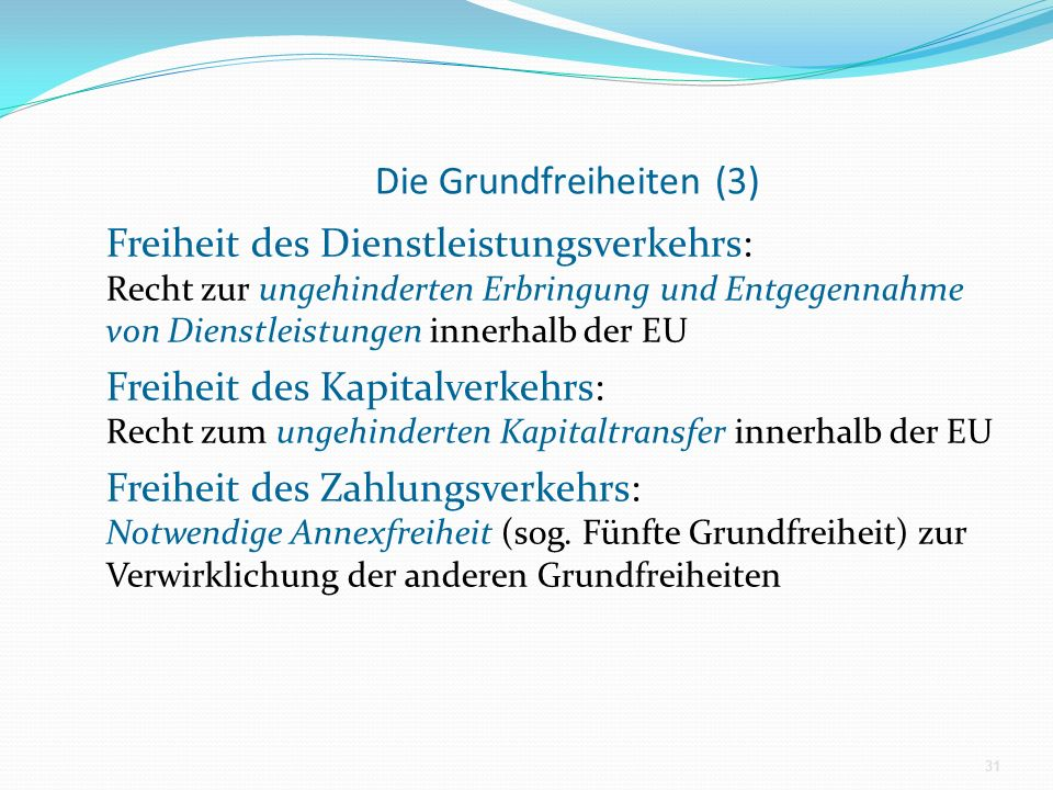 Die Grundfreiheiten (3)